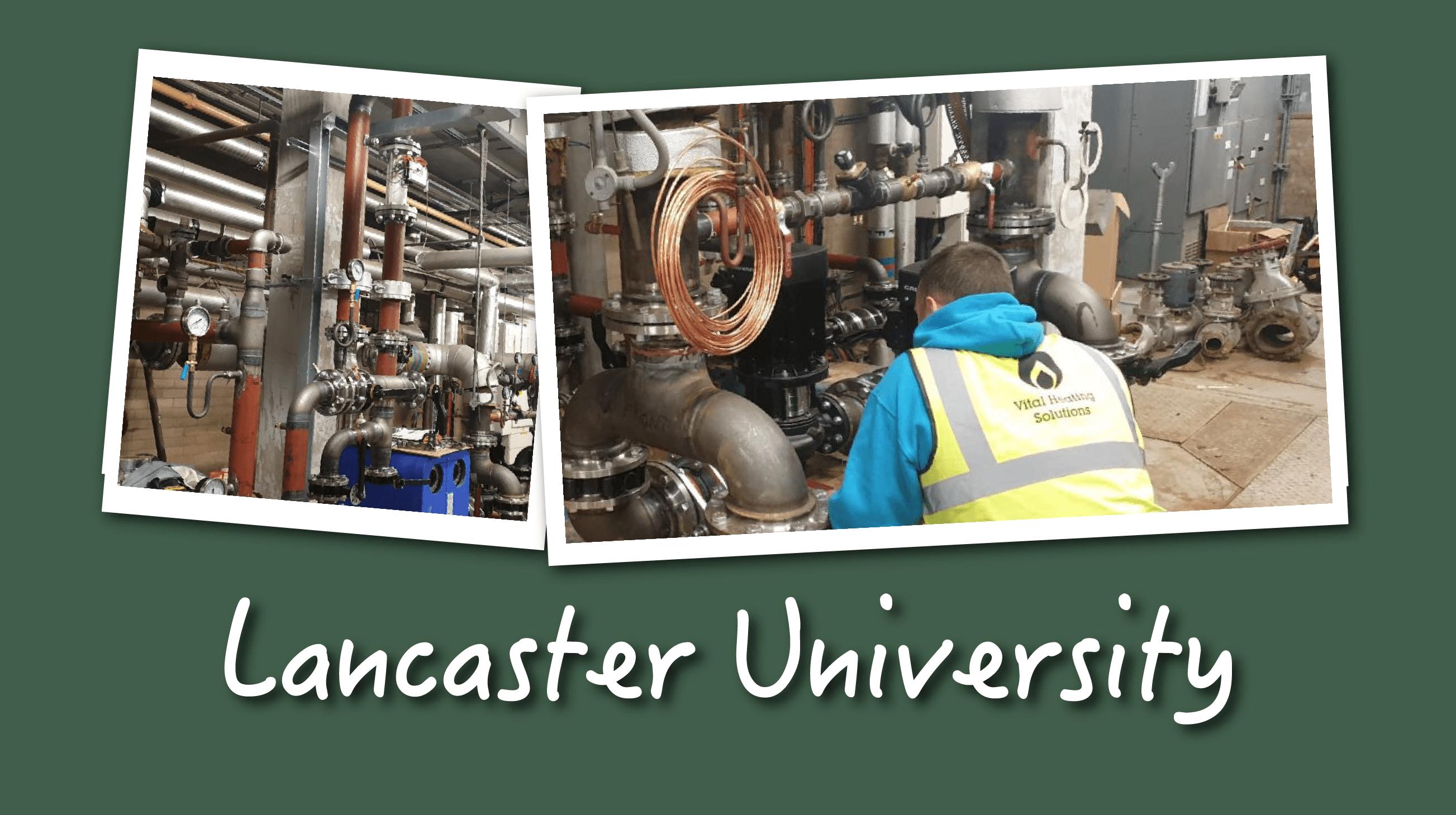 Vital Heating Lancaster university plant room mechanical plumbing work